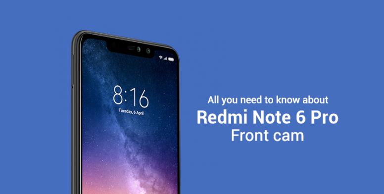 Redmi Note 6 Pro Front Camera Explained!! - Redmi Note 6 Pro - Mi