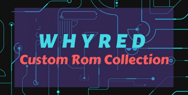 Whyred Custom Rom Collection [Vol #01] - Redmi Note 5 - Mi