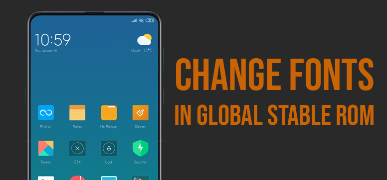 Here's How You Can Change Fonts in MIUI 10 Global ROMs