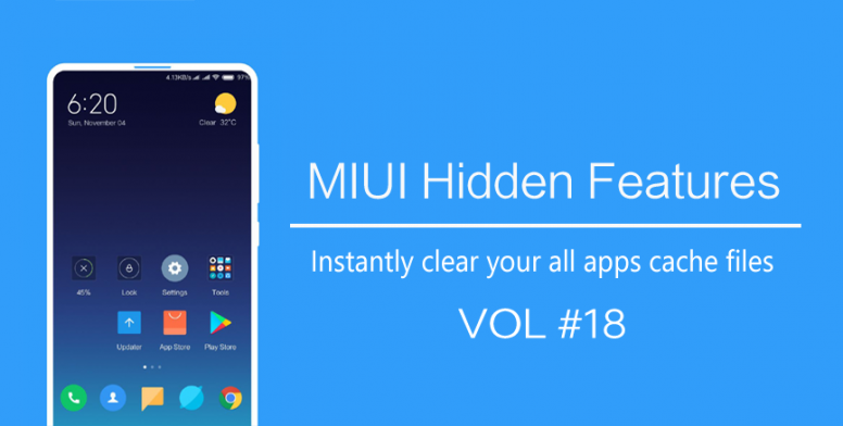 MIUI Hidden Features #18] Instantly clear your all apps cache files