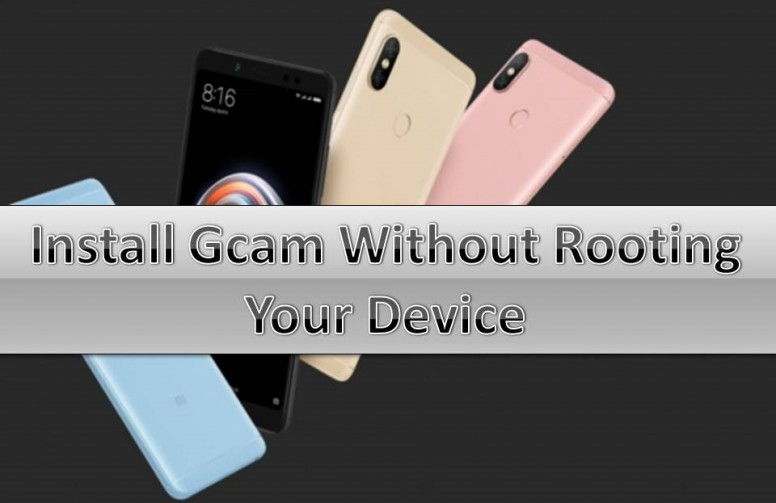 Tips] Install Gcam on your device without rooting your device