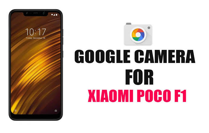 how to download google camera in poco f1