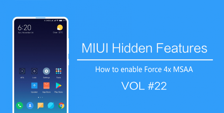 MIUI Hidden Features #22] How to enable Force 4x MSAA - Tips and