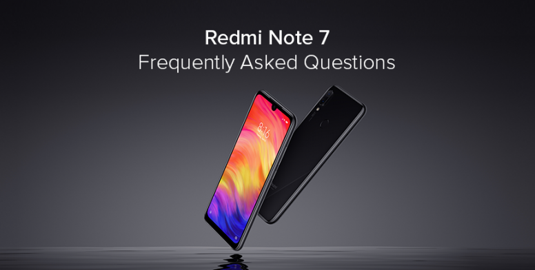 Redmi Note 7 : Frequently Asked Questions (FAQs) - Redmi Note 7 - Mi