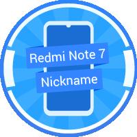 Redmi Note 7 Nickname