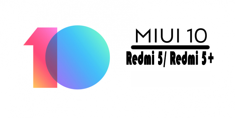 All official ROM MIUI 10 for Redmi 5/ Redmi 5 Plus! - Redmi