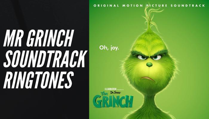 Soundtrack] The Grinch (2018) Movie Soundtrack Ringtones  Download