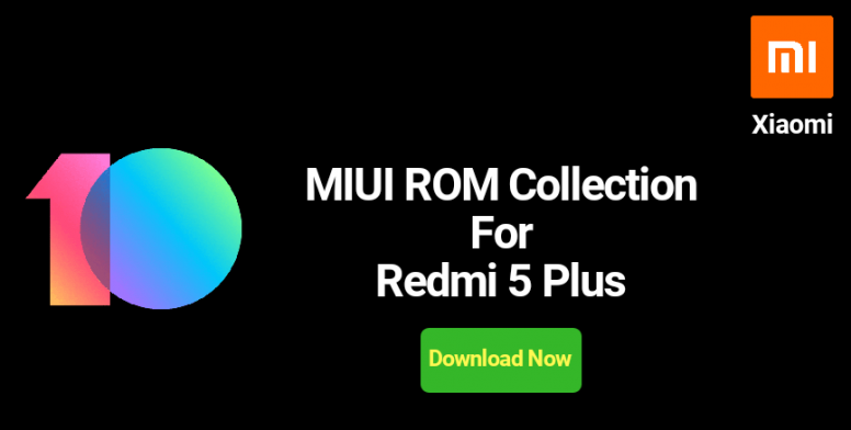 Collection of Official MIUI ROM for Redmi 5 Plus (Vince