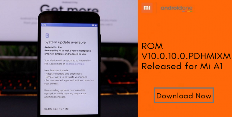 ROM V10 0 10 0 PDHMIXM Released for Mi A1 - Download Now! - MIUI