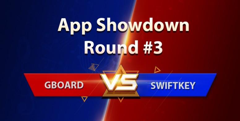 Mi App Showdown #3] GBoard VS Swiftkey: Battle of Best