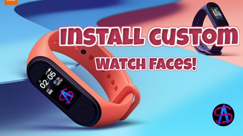 CUSTOM MI BAND 4 WATCH FACES! OR CREATE YOUR OWN!! Tutorial
