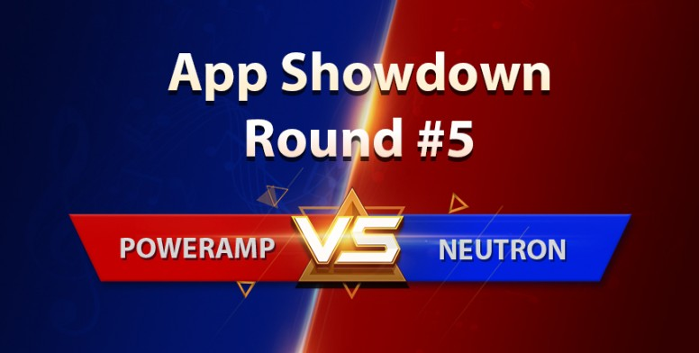 MI App Showdown #5] Poweramp VS Neutron - Battle of the