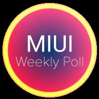 MIUI Weekly Poll