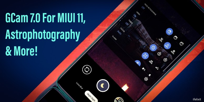 GCam 7 0 On MIUI 11, Astrophotography & More! - Redmi Note 8