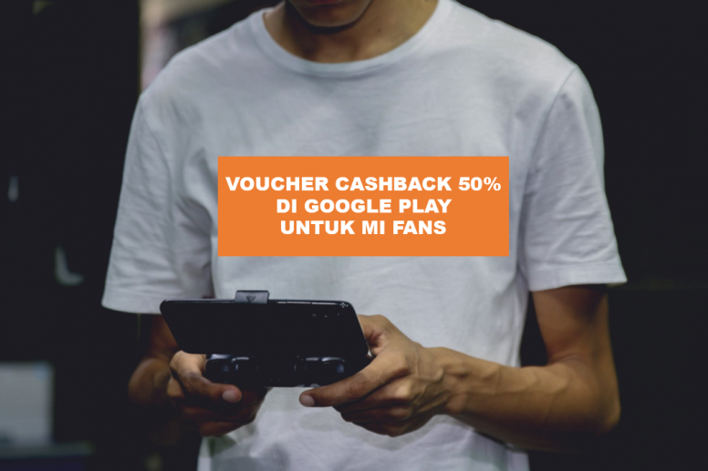 Promo Voucher Cashback 50 Google Play Untuk Mi Fans Mobile Gaming Mi Community Xiaomi